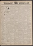 Providence Independent, V. 17, Thursday, April 28, 1892, [Whole Number: 880] by Providence Independent
