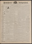 Providence Independent, V. 17, Thursday, May 5, 1892, [Whole Number: 881] by Providence Independent