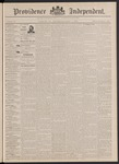 Providence Independent, V. 18, Thursday, December 1, 1892, [Whole Number: 911]