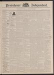Providence Independent, V. 18, Thursday, December 22, 1892, [Whole Number: 914] by Providence Independent