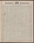 Providence Independent, V. 23, Thursday, December 16, 1897, [Whole Number: 1172] by Providence Independent