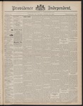 Providence Independent, V. 23, Thursday, February 24, 1898, [Whole Number: 1182] by Providence Independent