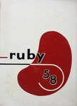 1958 Ruby Yearbook by Ann L. Leger, Thomas E. Bennignus, Kenneth W. Grundy, Arthur W. Stanley, and Ursinus College Senior Class