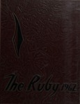 1962 Ruby Yearbook by Mary Elizabeth Dassler, Jay Bruce Bosniak, Barry Sherwood Francis, Thomas B. Moll, and Ursinus College Senior Class