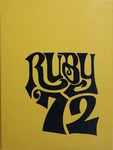 1972 Ruby Yearbook by Richard M. Miller Jr., Andrea A. Vaughan, Jane L. Siegel, Eugene J. Frechette III, and Craig H. Crandall
