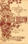 Ursinus College Bulletin Vol. 5, No. 6 by Augustus W. Bomberger and Oswil H. E. Rauch
