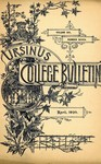 Ursinus College Bulletin Vol. 6, No. 7 by Augustus W. Bomberger