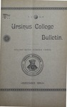Ursinus College Bulletin Vol. 7, No. 3 by Augustus W. Bomberger, Harvey E. Kilmer, and Irvin F. Wagner