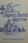 Ursinus College Bulletin Vol. 8, No. 2 by Augustus W. Bomberger, C. Henry Brandt, Whorten A. Kline, J. M. S. Isenberg, Jessie Royer, and William M. Schall