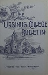 Ursinus College Bulletin Vol. 8, No. 7 by Augustus W. Bomberger, C. Henry Brandt, Whorten A. Kline, J. M. S. Isenberg, Jessie Royer, and W. G. Welsh