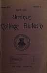 Ursinus College Bulletin Vol. 17, No. 7, April 15, 1901 by William Samuel Keiter