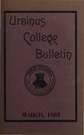 Ursinus College Bulletin Vol. 18, No. 6, March 15, 1902 by Mary E. Markley