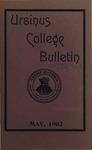 Ursinus College Bulletin Vol. 18, No. 8, May 15, 1902