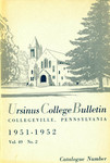 Ursinus College Catalogue for the Eighty-first Academic Year, 1951-1952 by Office of the Registrar