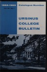 Ursinus College Catalogue for the Ninety-third Academic Year, 1962-1963