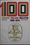 Ursinus College Catalogue for the One Hundredth Academic Year, 1969-1970 by Office of the Registrar