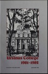 Ursinus College Catalog for the One Hundred and Twelfth Academic Year, 1981-1982