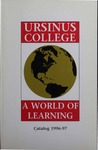 1996-1997 Ursinus College Course Catalog by Office of the Registrar