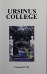 1997-1998 Ursinus College Course Catalog by Office of the Registrar