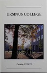 1998-1999 Ursinus College Course Catalog by Office of the Registrar