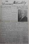The Ursinus Weekly, October 28, 1940 by Nicholas Barry, Dillwyn Darlington, Garnet Adams, James Raban, John F. Rauhauser, Douglas Davis, and M. Virginia Ernest